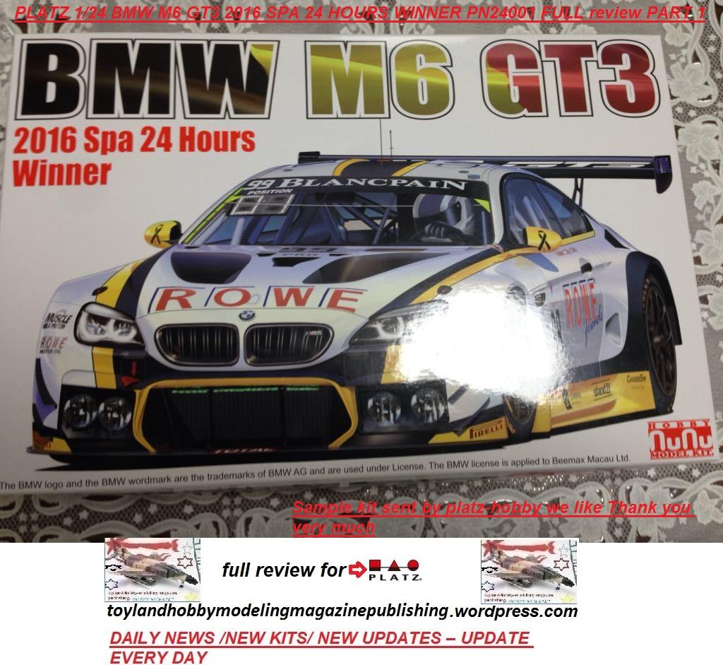 PLATZ 1/24 BMW M6 GT3 2016 SPA 24 HOURS WINNER PN24001 FULL Review PART 1  OF 4