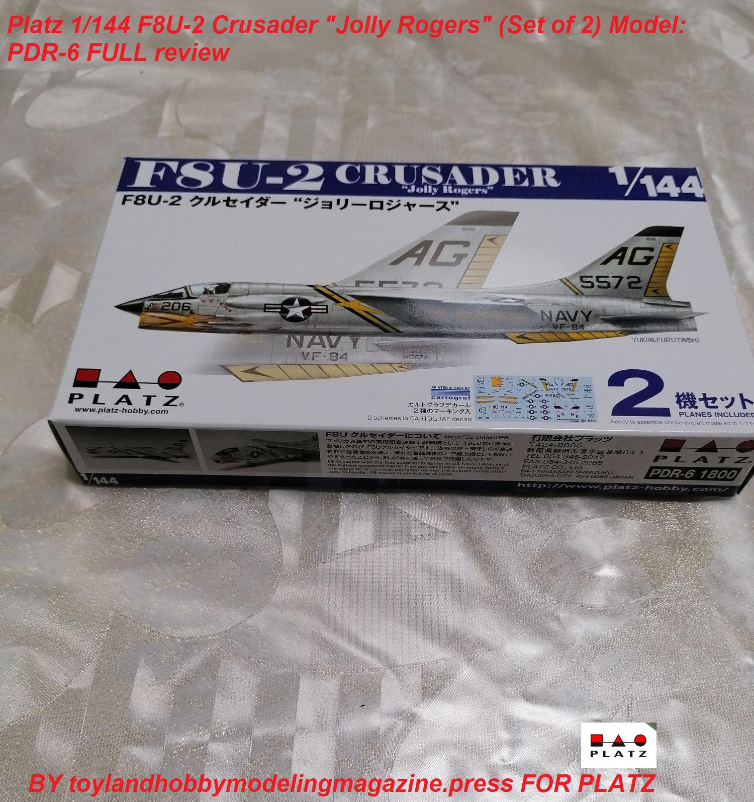 2 kits in a box PDR-6 F8U-2 CRUSADER `Jolly Rogers/' PLATZ 1//144